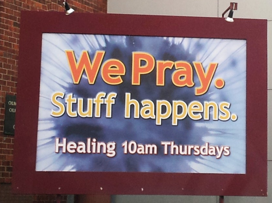 We Pray Stuff Happens Church Billboard